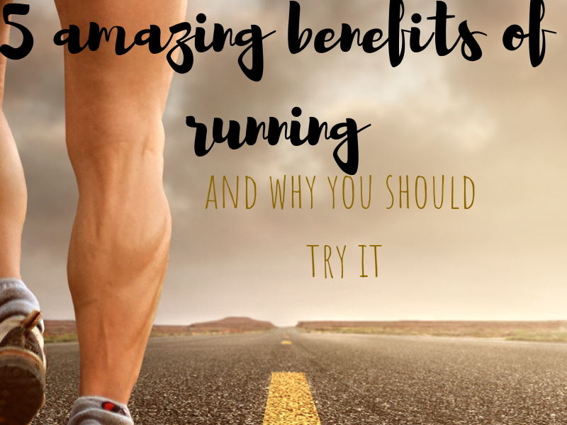 5 Amazing benefits of running